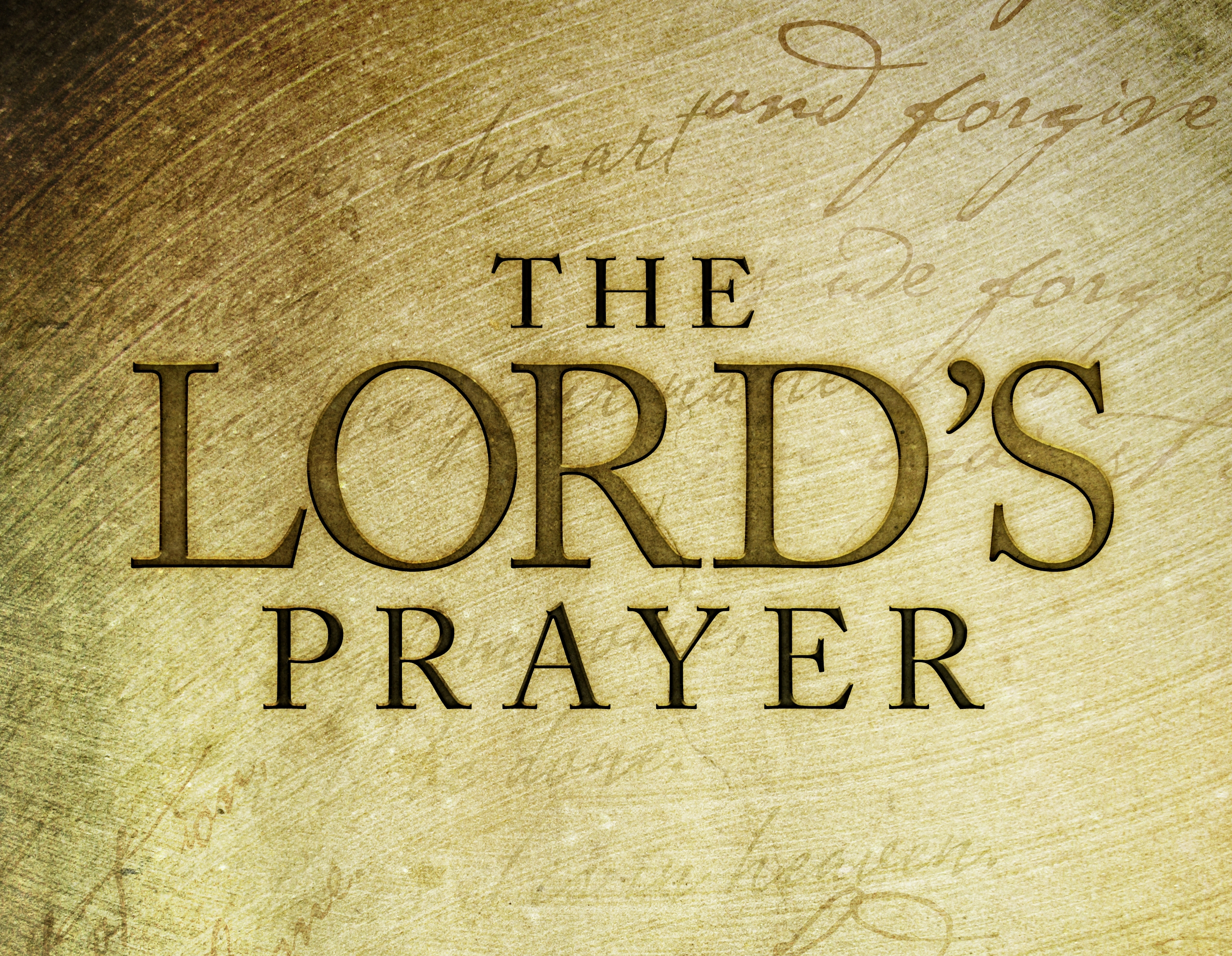 Lord's Prayer – Part 1