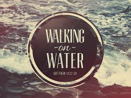 Preparing for Sunday: Walking on Water